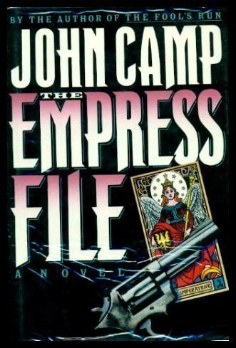 The Empress File 1st edition by Camp, John published by Henry Holt & Co Hardcover