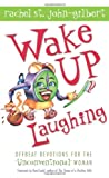 Wake up Laughing, Rachel St. John, 1593101473