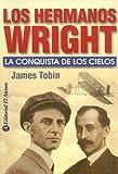 Los Hermanos Wright, James Tobin, 9500274582