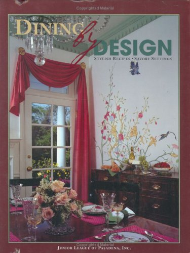 Dining by Design: Stylish Recipes - Savory Settings Interior Design Dining