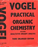 img - for A Text-book of Practical Organic Chemistry Including Qualitative Organic Analysis. Third Edition book / textbook / text book