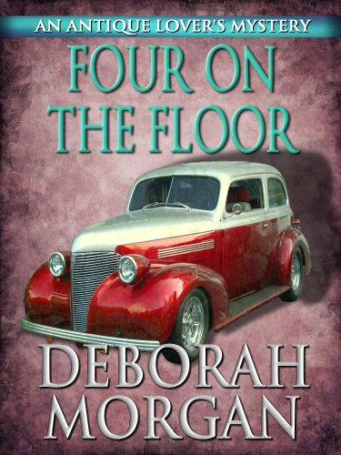 Four on the Floor (The Antique Lover's Mystery Series Book 4)