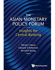 Asian Monetary Policy Forum, The: Insights For Central Banking: Insights for Central Bankers