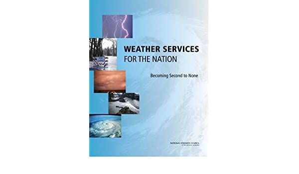 Weather Services for the Nation: Becoming Second to None