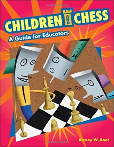 Amazon children and chess a guide for educators ebook alexey amazon children and chess a guide for educators ebook alexey w root kindle store fandeluxe Images