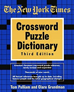 The New York Times Crossword Puzzle Dictionary Third Edition (Puzzles u0026 Games Reference Guides  sc 1 st  Amazon.com & The New York Times Square One Crossword Dictionary: The Only ... 25forcollege.com