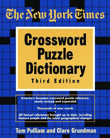 The New York Times Crossword Puzzle Dictionary, Third Edition (Puzzles & Games Reference Guides) by Random House Puzzles & Games