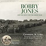 Bobby Jones and the Quest for the Grand Slam, Catherine Lewis, 1572437286