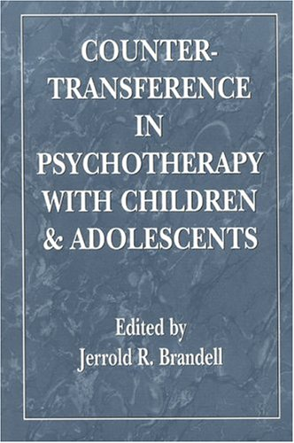 Countertransference in Psychotherapy with Children and Adolescents