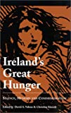 img - for Ireland's Great Hunger: Silence, Memory, and Commemoration (Studies in the Great Hunger (Quinnipiac University).) book / textbook / text book