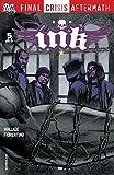 Final Crisis Aftermath: Ink (2009) #5 (Final Crisis Aftermath: Ink (2009) Vol. 1)