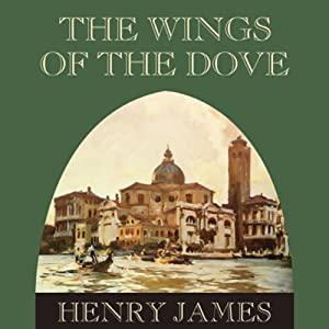 The Wings of the Dove Hörbuch