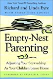 img - for Empty-Nest Parenting: Adjusting Your Stewardship As Your Children Leave Home book / textbook / text book