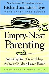 Empty-Nest Parenting: Adjusting Your Stewardship As Your Children Leave Home