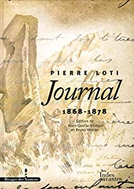 Journal 01 - (1868-1878) par Pierre Loti
