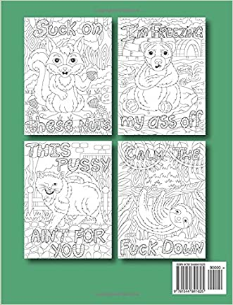 Naughty Animals An Adult Coloring Book With Adorable Funny Swear Word Phrases