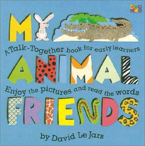 My Animal Friends (Talk Together) pdf epub