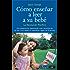Como enseñar a leer a su bebé (Tu hijo y tú)