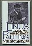 Linus Pauling, Anthony Serafini, 0913729884