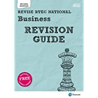 Revise BTEC National Business Revision Guide: Second edition (REVISE BTEC Nationals in Business)