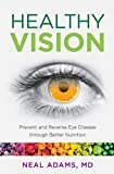 Healthy Vision, Neal Adams and Jean V. Naggar Literary Agency, Inc., 149300607X
