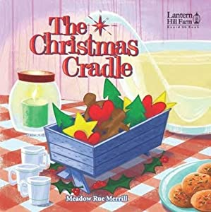 The Christmas Cradle Picture Book (Ages 4-7)