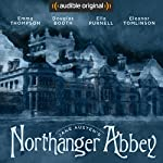 Northanger Abbey: An Audible Original Drama | Jane Austen,Anna Lea - adaptation