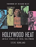 Hollywood Heat: Untold Stories of 1950s Hollywood