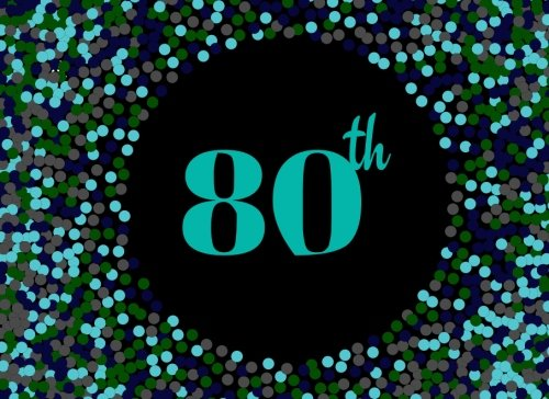80th: Blue Cover Design 80, Eightieth, Birthday, Anniversary Party Guest Book. Free Layout Message Book For Family and Friends To Write in, Use Spaces ... size (Celebration Guest Books) (Volume (Anniversary Parties Ideas)
