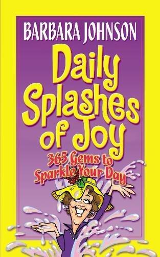 Daily Splashes Of Joy (Johnson, Barbara)