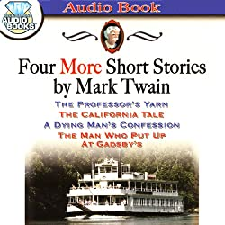 Four More Short Stories by Mark Twain