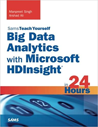 Big Data Analytics with Microsoft HDInsight in 24 Hours, Sams Teach