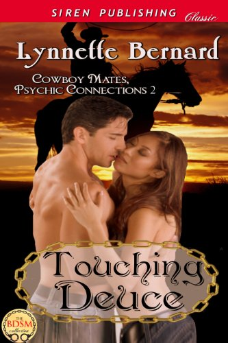 Lynnette Bernard - Touching Deuce [Cowboy Mates, Psychic Connections 2] (Siren Publishing Classic)