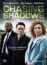 Chasing Shadows  Directed by Christopher Menaul, Jim O'Hanlon