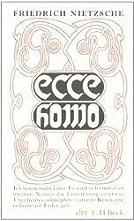 Ecce homo: Wie man wird, was man ist.