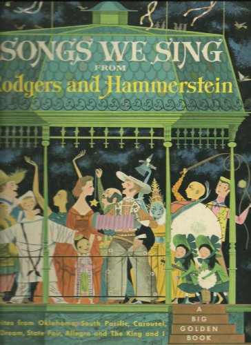 Songs We Sing from Rodgers and Hammerstein: Favorites Songs from Oklahoma, South Pacific, Carousel, Pipe dream, State fair, Allegro, and the King and ()