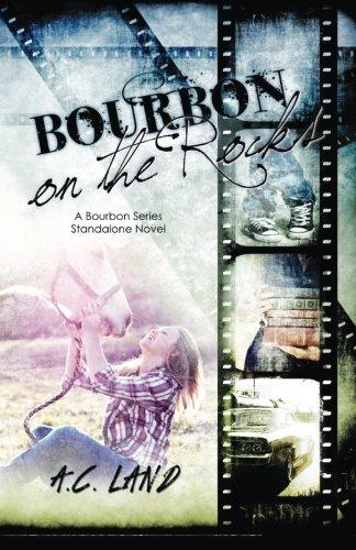 Download Bourbon on the Rocks (A Bourbon Series Standalone Novel) (Volume 1) PDF