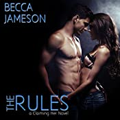 The Rules: Claiming Her, Book 1   Becca Jameson