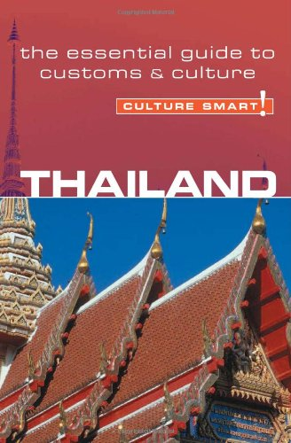 Download Thailand - Culture Smart!: the essential guide to customs & culture PDF