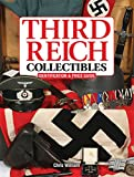 img - for Third Reich Collectibles: Identification and Price Guide book / textbook / text book