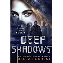 The Child Thief 2: Deep Shadows
