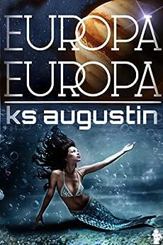 Europa, Europa (English Edition) de [Augustin, KS]