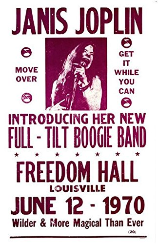(Janis Joplin Freedom Hall Louisville 1970 Musician Concert Poster Rock and Roll Legends Live Forever 12 X 18)