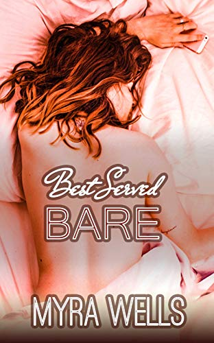 Best Served Bare: Taboo Interracial FMF Erotica