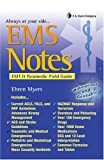 img - for EMS NOTES: EMT & Paramedic Field Guide (Davis's Notes) book / textbook / text book