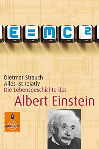 Download Alles ist relativ. Die Lebensgeschichte des Albert Einstein ebook