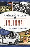 Historic Restaurants of Cincinnati: (American Palate)