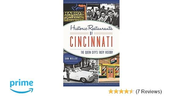 Historic Restaurants Of Cincinnati The Queen City S Tasty History