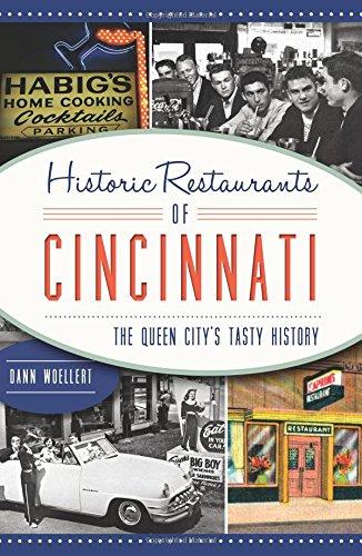 Historic Restaurants of Cincinnati:: The Queen City
