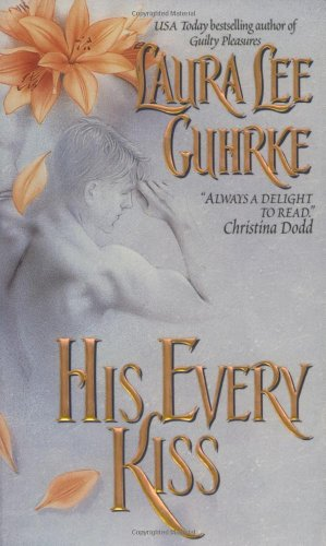 His Every Kiss (Guilty, Book 2)